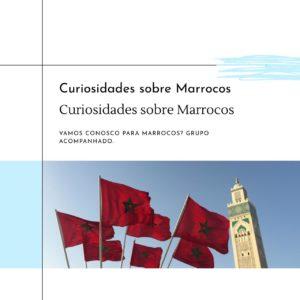 Tiradentes Turismo apresenta: Curiosidades sobre o Marrocos!